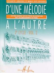 LAMARQUE E./GOUDARD M.J. D'UNE MELODIE A L'AUTRE VOL 2