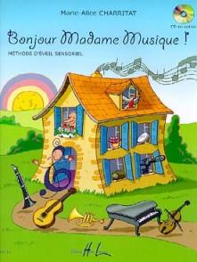 CHARRITAT M.A. BONJOUR MADAME MUSIQUE!