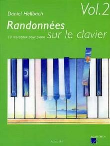 HELLBACH D. RANDONNEES SUR LE CLAVIER VOL 2 PIANO