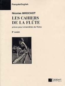 BROCHOT N. LES CAHIERS DE LA FLUTE 5ME CAHIER