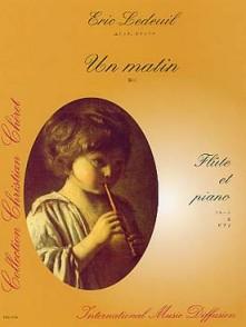 LEDEUIL E. UN MATIN FLUTE