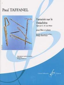 TAFFANEL P. FANTAISIE SUR LE FREISCHUTZ FLUTE