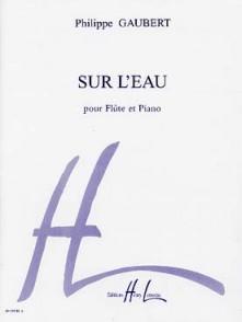 GAUBERT P. SUR L'EAU FLUTE