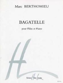 BERTHOMIEU M. BAGATELLE FLUTE