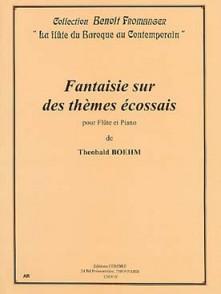 BOEHM T. FANTAISIE SUR DES THEMES ECOSSAIS FLUTE