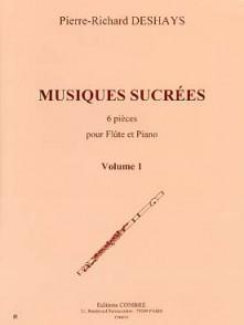 DESHAYS P.R. MUSIQUES SUCREES VOL 1 FLUTE