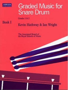 HATHWAY K./WRIGHT I. GRADED MUSIC FOR SNARE DRUM VOL 1