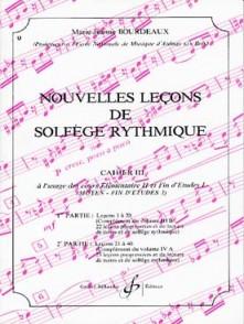 BOURDEAUX M.J. NOUVELLES LECONS DE SOLFEGE RYTHMIQUE VOL 3
