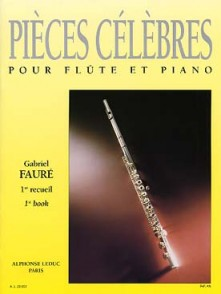 FAURE G. PIECES CELEBRES VOL 1 FLUTE
