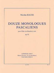 BACRI N. DOUZE MONOLOGUES PASCALIENS FLUTE SOLO