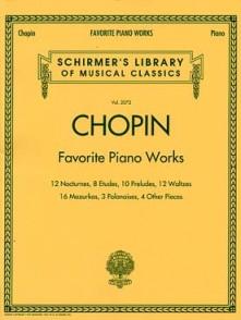 CHOPIN F. FAVORITE PIANO WORKS