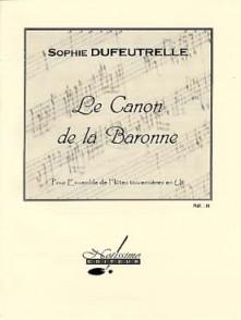 DUFEUTRELLE S. LE CANON DE LA BARONNE FLUTES