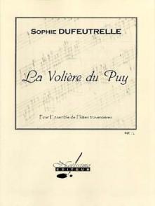 DUFEUTRELLE S. LA VOLIERE DU PUY FLUTES
