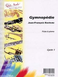 BASTEAU J.F. GYMNOPEDIE FLUTE