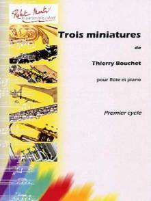 BOUCHET T. TROIS MINIATURES FLUTE