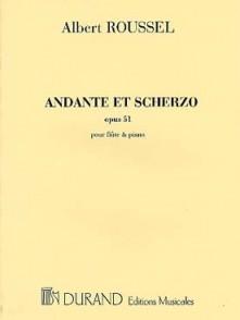 ROUSSEL A. ANDANTE ET SCHERZO OP 51 FLUTE
