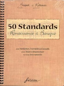BOQUET/REBOURS 50 STANDARDS RENAISSANCE BAROQUE TOUS INSTRUMENTS