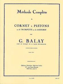 BALAY G. METHODE COMPLETE VOL 1 TROMPETTE OU CORNET