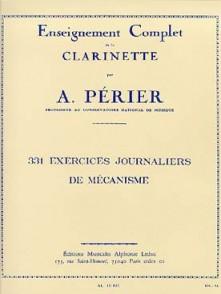 PERIER A. 331 EXERCICES JOURNALIERS DE MECANISME CLARINETTE