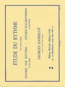 DANDELOT G. ETUDE DU RYTHME VOL 2
