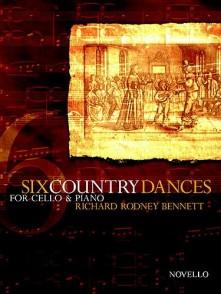 BENNETT R.R. SIX COUNTRY DANCES VIOLONCELLE