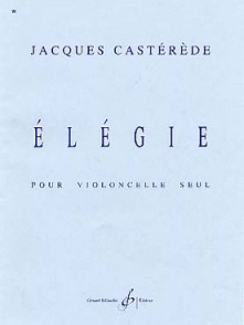 CASTEREDE J. ELEGIE VIOLONCELLE SOLO