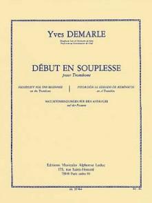 DEMARLE Y. DEBUT EN SOUPLESSE TROMBONE