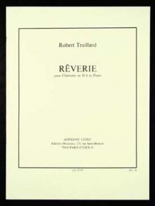 TRUILLARD R. REVERIE CLARINETTE