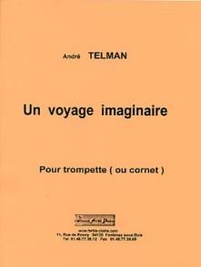 TELMAN A. EN VOYAGE DANS MA NAVETTE SPATIALE TROMPETTES