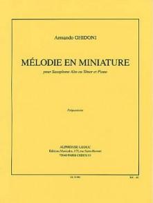 GHIDONI A. MELODIE EN MINIATURE SAXOPHONE MIB OU SIB