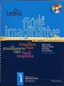 LEDEUIL E. LA FLUTE IMAGINATIVE VOL 1 FLUTE