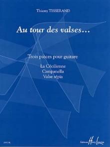 TISSERAND T. AU TOUR DES VALSES... GUITARE