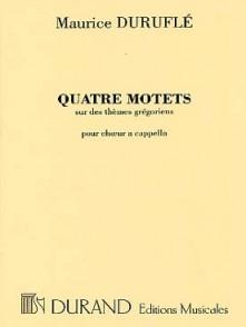 DURUFLE M. QUATRE MOTETS OP 10 CHOEUR