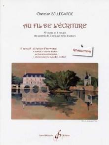BELLEGARDE C. AU FIL DE L'ECRITURE: VOL 2 REALISATIONS