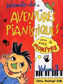 70 AVENTURES PIANISTIQUES VOL 2 PIANO