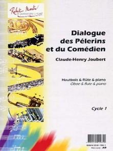 JOUBERT C.H.  DIALOGUE DES PELERINS ET DU COMEDIEN HAUTBOIS