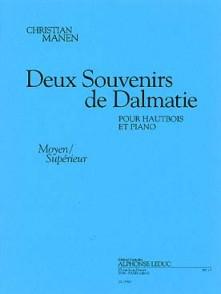 MANEN C. DEUX SOUVENIRS DE DALMATIE HAUTBOIS