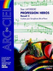 LAFERRIERE S. PROFESSION HEROS VOL 2 SAXO ALTO