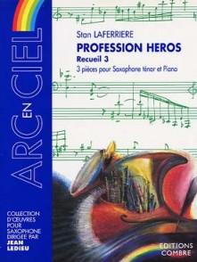 LAFERRIERE S. PROFESSION HEROS VOL 3 SAXO TENOR