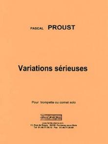 PROUST P. VARIATIONS SERIEUSES TROMPETTE SOLO