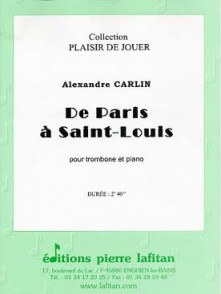 CARLIN A. DE PARIS A SAINT LOUIS TROMBONE