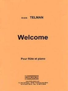 TELMAN A. WELCOME FLUTE
