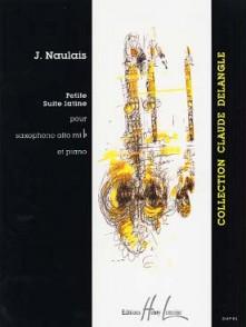 NAULAIS J. PETITE SUITE LATINE SAXO MIB