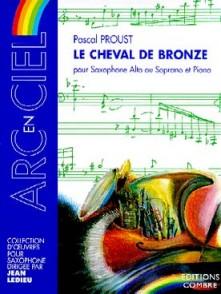 PROUST P. LE CHEVAL DE BRONZE SAXO MIB