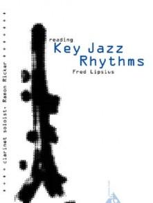 LIPSIUS F. READING KEY JAZZ RHYTHMS CLARINETTE