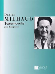 MILHAUD D. SCARAMOUCHE 2 PIANOS