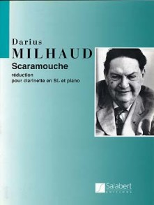 MILHAUD D. SCARAMOUCHE CLARINETTE