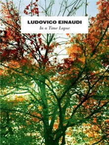 EINAUDI L. IN A TIME LAPSE PIANO