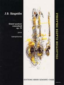 SINGELE J.B. GRAND QUATUOR CONCERTANT OP 79 SAXOS