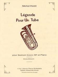 HULOT M. LEGENDE POUR UN TUBA